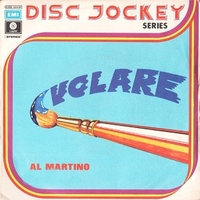Volare \ You belong to me - AL MARTINO
