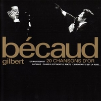 20 chansons d'or - GILBERT BECAUD
