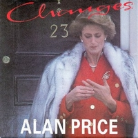 Changes \ Vegatables (come and get it) - ALAN PRICE