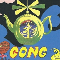 Flying teapot-Radio gnome invisible part 1 - GONG