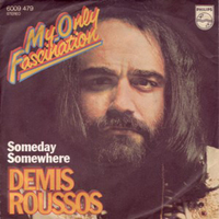 My only fascination \ Someday somewhere - DEMIS ROUSSOS