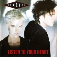 Listen to your heart \ (I could never)give you up - ROXETTE