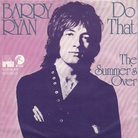 Do that \ The summer's over - BARRY RYAN