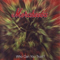 Who can you trust? - MORCHEEBA