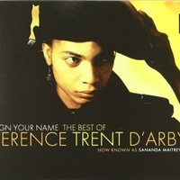 Sign your name-The best of - TERENCE TRENT D'ARBY