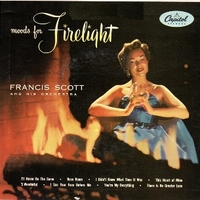 Moods for firelight - FRANCIS SCOTT & his orchestra