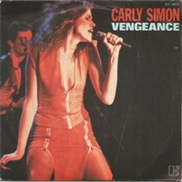 Vengeance \ Love you by heart - CARLY SIMON