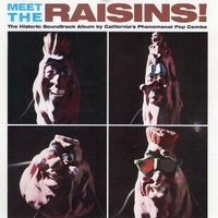 Meet the Raisins! (o.s.t.) - CALIFORNIA RAISINS