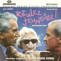 Roulez jeunesse! (Breaking out) (o.s.t.) - JEAN-MARIE SENIA