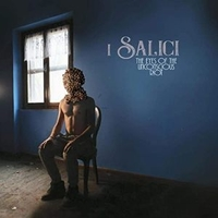 The eyes of the unconscious riot - I SALICI