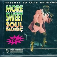 More sweet soul music '78 live- Tribute to… - OTIS REDDING tribute