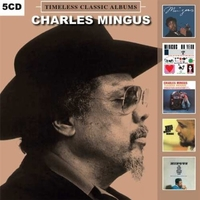 Timeless classic albums - CHARLES MINGUS