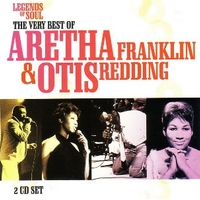 Legends of soul - The very best of Aretha Franklin & Otis Redding - ARETHA FRANKLIN \ OTIS REDDING