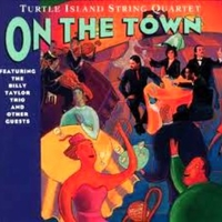 On the town - TURTLE ISLAND STRING QUARTET