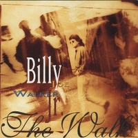 The walk - BILLY JOE WALKER