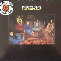 A jug of love - MIGHTY BABY