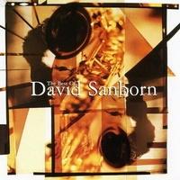 The best of David Sanborn - DAVID SANBORN