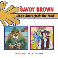 LIon's share + Jack the toad - SAVOY BROWN