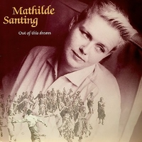 Out of this dream - MATHILDE SANTING