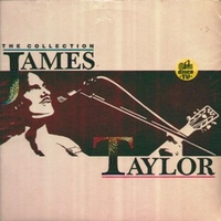 The collection - JAMES TAYLOR