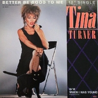 Better be good to me (ext.vers.) - TINA TURNER