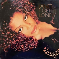 I get lonely - JANET JACKSON