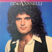 The best of Gino Vannelli - GINO VANNELLI