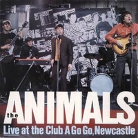 Live at the Club a Go Go, Newcastle - ANIMALS