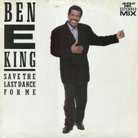 "Save the last dance for me (12"" ext.mix) - BEN E.KING"