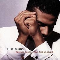 Private times…and the whole 9! - AL B. SURE!