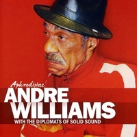 Aphrodisiac - ANDRE WILLIAMS and the diplomats of solid sound
