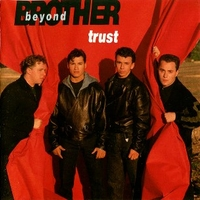 Trust - BROTHER BEYOND