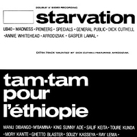 Starvation \ Tam-tam pour l'Ethiopie \ Haunted - VARIOUS
