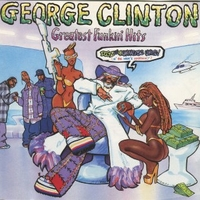 Greatest funkin' hits - GEORGE CLINTON