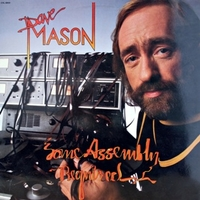 Some assembly required - DAVE MASON