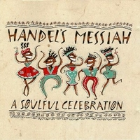A soulful celebration - HANDEL'S MESSIAH