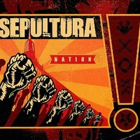 Nation - SEPULTURA