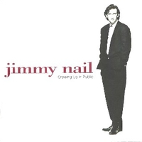 Growing up in public - JIMMY NAIL