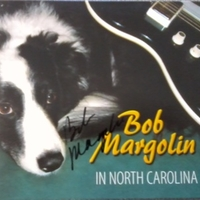 In North Carolina - BOB MARGOLIN