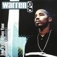 Take a look over your shoulder - WARREN G