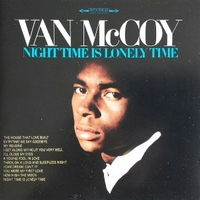 Night time is lonely time - VAN McCOY