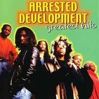 Greatest hits - ARRESTED DEVELOPMENT