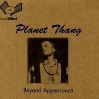 Beyond appearance - PLANET THANG