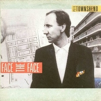 Face the face - PETE TOWNSHEND
