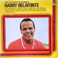 Pure gold from the Carribean - HARRY BELAFONTE