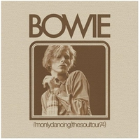 I'm only dancing (the soul tour 74) (RSD 2020) - DAVID BOWIE