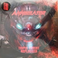 Triple Threat Unplugged (RSD 2020) - ANNIHILATOR