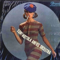 Tony Mottola and his orchestra - TONY MOTTOLA