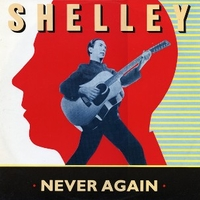 Never again (extended version) - PETE SHELLEY