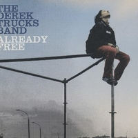 Already free - DEREK TRUCKS BAND